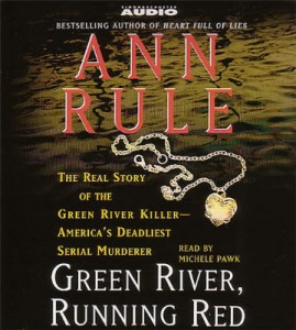 Ann Rule Green River, Running Red